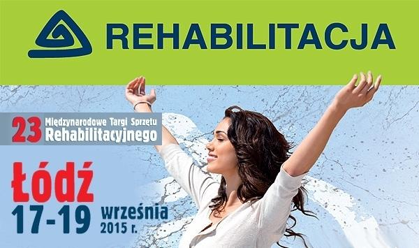XXIII Międzynarodowe Targi Sprzętu Rehabilitacyjnego REHABILITACJA w Łodzi, 17-19.09.2015.